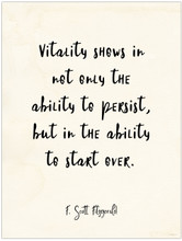 Vitality- F. Scott Fitzgerald Vintage Style Quote Poster for Classroom, Library, Home, or Dorm.