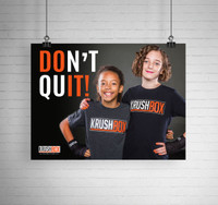 Don't Quit KrushBox Poster