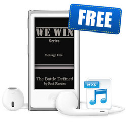 "Message 1 - ""The Battle Defined"" - ""We Win"" Series"