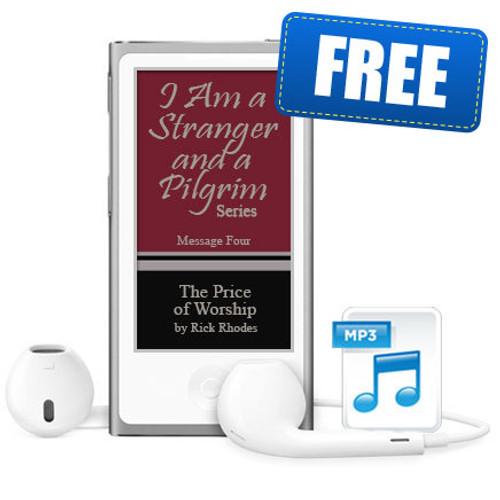 "Message 4 - ""The Price of Worship"" - ""Stranger and Pilgrim"" Series"