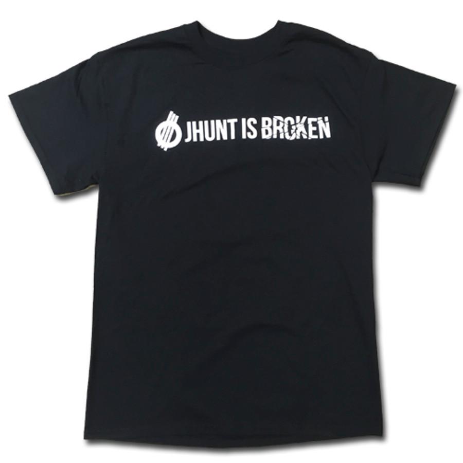 JHUNT Is Broken - Tee