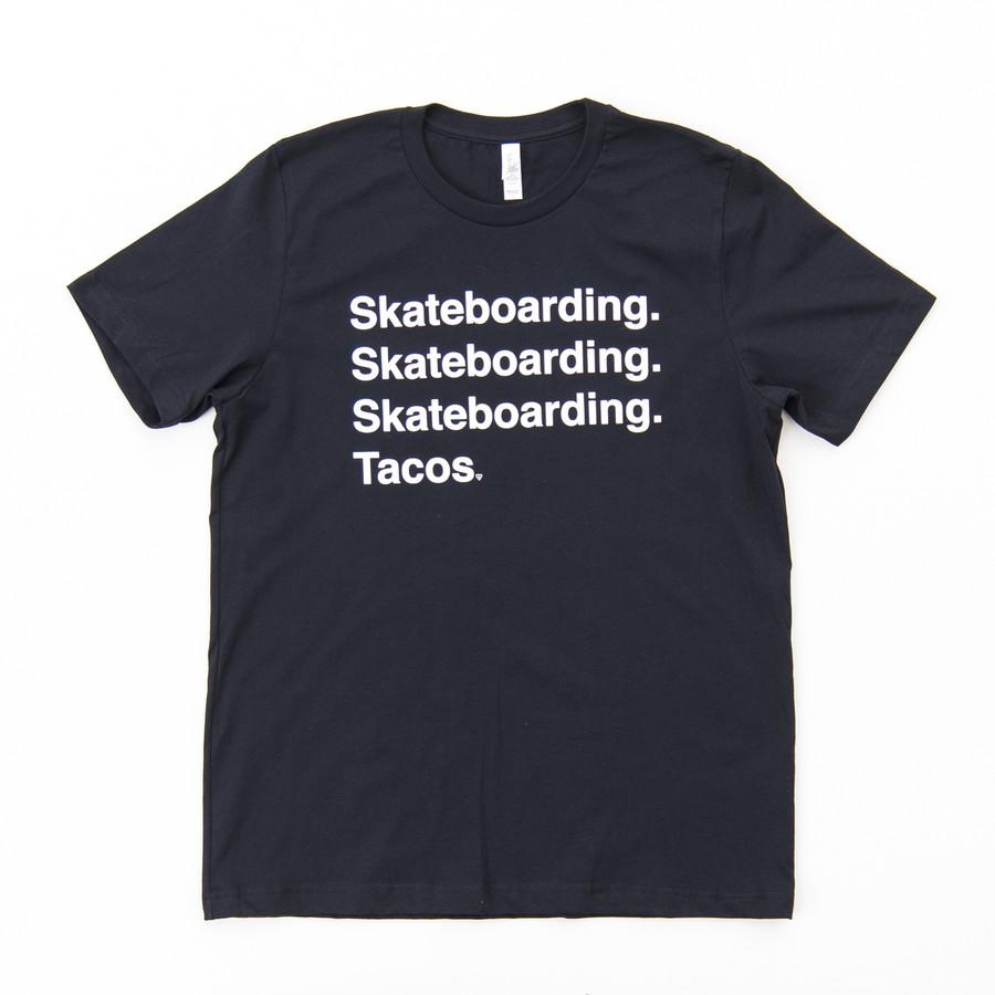 Skateboarding. Tacos. - Tee