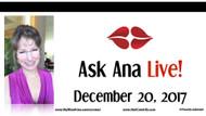 Ask Ana: Instagram Live Chat December 20, 2017