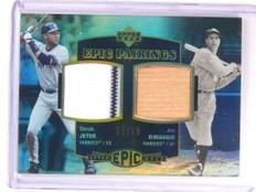 2006 Upper Deck Epic Pairings Derek Jeter & Joe Dimaggio jersey bat #D55/99 *524