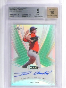 2013 Leaf Metal Draft Prismatic Green Ian Clarkin autograph rc #D7/10 BGS 9 *558