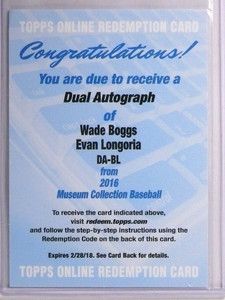 2016 Topps Museum Collection Wade Boggs & Evan Longoria autograph auto *55090