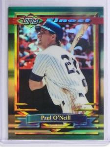 1994 Topps Finest Refractor Paul O'Neill #69 *64953