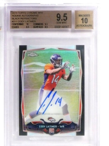 2014 Topps Chrome Mini Black Refractor Cody Latimer RC Auto #D17/25 BGS 9.5 *576