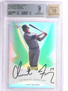 2013 Leaf Metal Draft Prism Green Clint Frazier autograph rc #D9/10 BGS 9 *67613