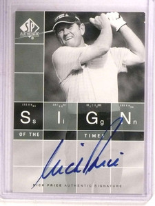2002 Sp Authentic Sign Of The Times Nick Price autograph auto #ST-NP *68432