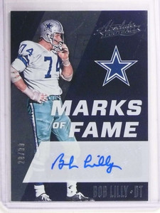 2017 Absolute Marks Of Fame Bob Lilly autograph auto #D20/99 #MF-BL *69368