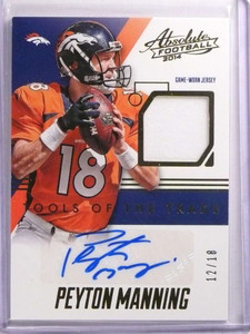 2014 Absolute Tools Of The Trade Peyton Manning autograph jersey #D12/18 *69977