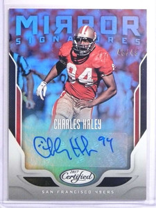 2017 Certified Mirror Signatures Charles Haley Autograph #D46/49 #MSCH *70430