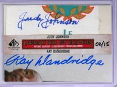 2011 Sp Legendary Cuts Judy Johnson Ray Dandridge autograph auto /15 *71924
