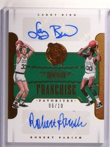 2017-18 Dominion Franchise Larry Bird Robert Parish autograph auto #D06/10 *72475
