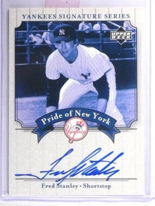 2003 UD Yankees Signature Pride of New York Fred Stanley Autograph #PNST *62514