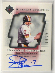 2004 Ultimate Collection Signatures Joe Theismann auto autograph #D105/275 *3958