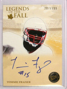 2011 Press Pass Legends Of The Fall Tommie Frazier auto #D287/299 *31295