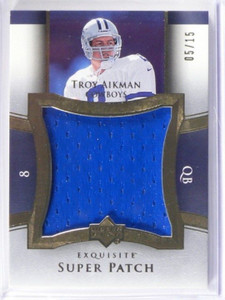 2005 UD Exquisite Super Patch Troy Aikman jumbo patch #D05/15 #SU-TA *39111