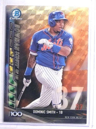 2017 Bowman Chrome Scout's Top 100 Dominic Smith Superfractor #D 1/1 *67666