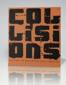 Collisions Bible Study Guide