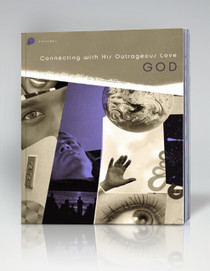 Connect Series: God Connecting with His Outrageous Love