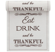 """Eat, Drink & Be Thankful"" Linen Printed Luncheon Napkin"