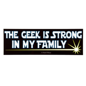 Geek Star Wars Parody Bumper Sticker: The Geek Is Strong