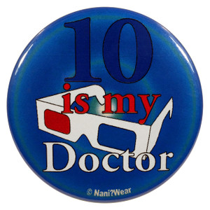 Doctor Who Button: 10 is My Doctor