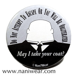Strax Inspired Button: May I take your coat?