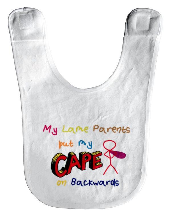 Kawaii Baby Bib: My Lame Parents Put My Cape on Backwards