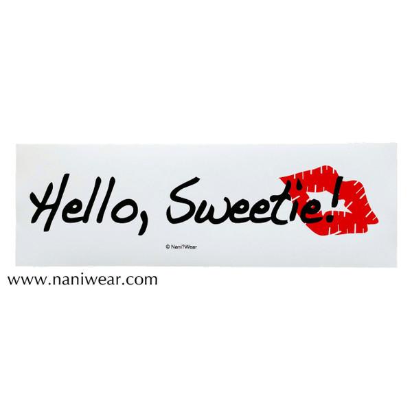 Doctor Who Inspired Bumper Sticker: Hello Sweetie