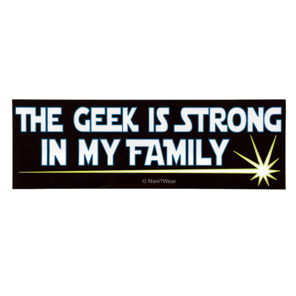 Geek Star Wars Parody Bumper Sticker: The Geek Is Strong