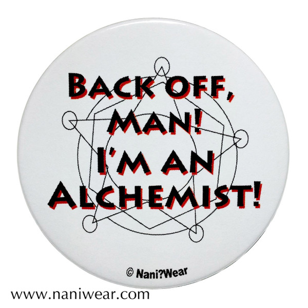 Fullmetal Alchemist Inspired Button: Back off Man