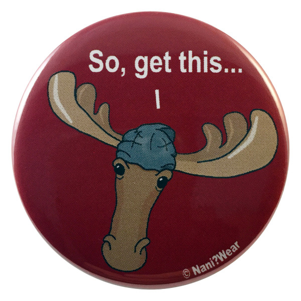 Supernatural Sam Winchester Moose Geek Button So Get This