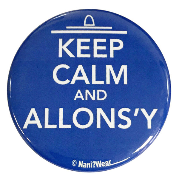 10th Doctor Who 2.25 Inch Button Keep Calm and Allons-Y