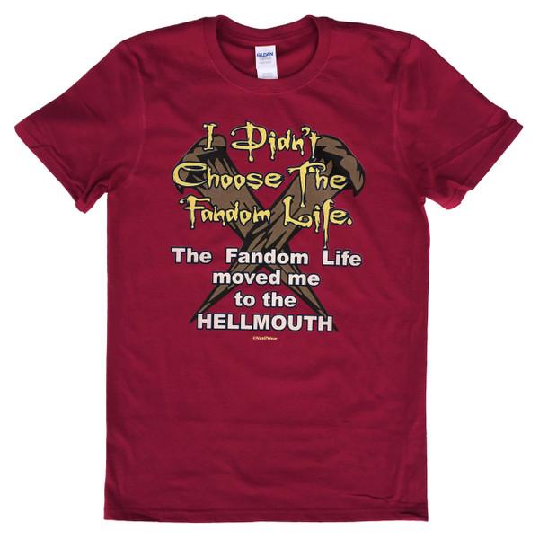 Buffy the Vampire Slayer Geek T-Shirt I Didn't Choose the Fandom Life