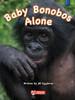 Key Links Literacy Blue Baby Bonobos Alone