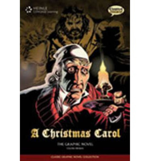 A Christmas Carol: Classic Graphic Novel Collection