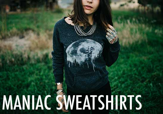 Womens Maniac Sweatshirts