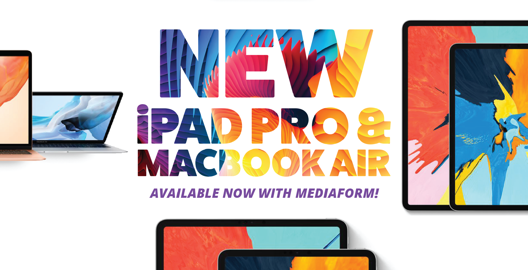 New Apple iPad Pro & MacBook Air - Now Available