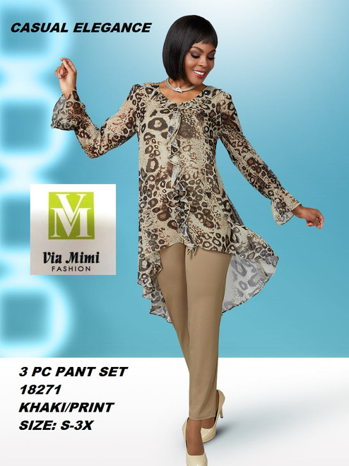 CASUAL ELEGANCE  STYLE #18271 3 PC PANT SET  COLOR: KHAKI/PRINT  SIZE: S-3X  FOR MORE IMFORMATION AND PRICE PLEASE GIVE US A CALL   WE BEAT  ALL PRICES !!!!  VIA MIMI FASHION  1333 S. SANTEE ST.  LA,CA.90015  TEL: (213)748-MIMI (6464)  FAX: (213)749-MIMI (6464)  E-Mail: mimi@viamimifashion.com  http://viamimifashion.com  https://www.facebook.com/viamimifashion    https://www.instagram.com/viamimifashion  https://twitter.com/viamimifashion