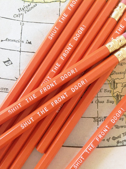 Shut the Front Door Pencil 6 Pack