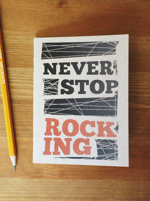 Never Stop Rocking Notebook