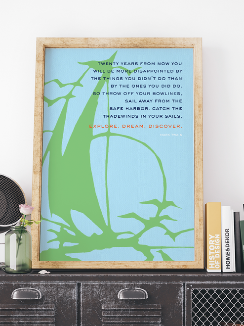 Inspirational Mark Twain quote designed with a sailboat illustration. The perfect wall art for any water lover.