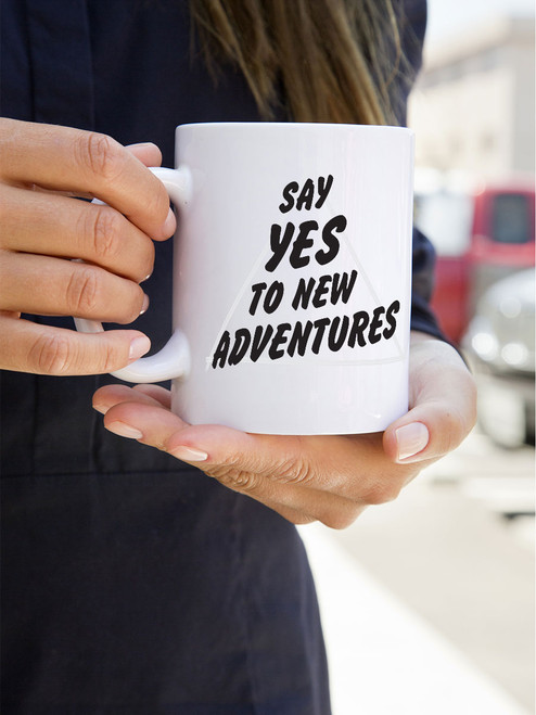 Yes, please! This mug is awesome! Always say yes to new adventures! via Earmark Social Goods.