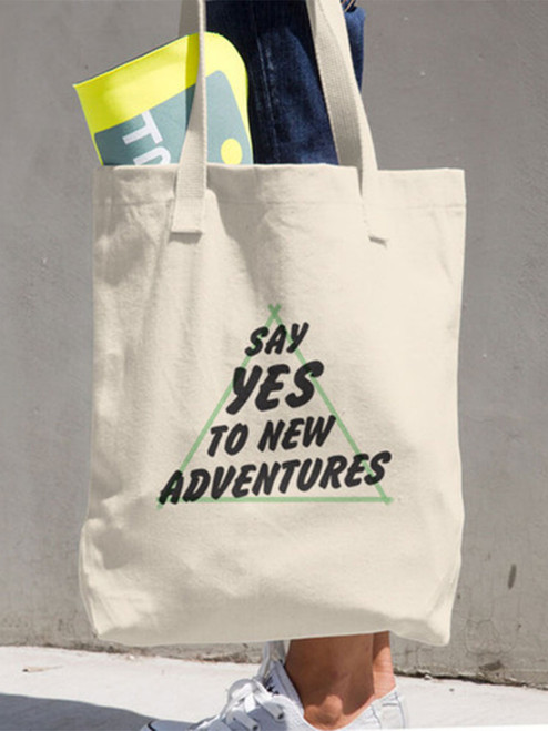 Always say yes to new adventures! Such a cute tote. Great to roll up and throw into your suitcase, just in case you need some extra storage on the way home. :)