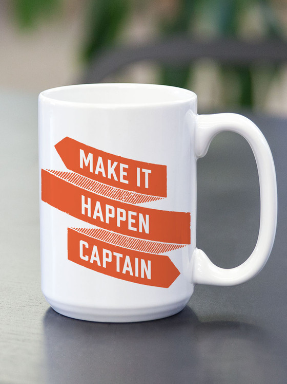 Make It Happen Captain Ceramic Mug Earmark Social Goods Inc