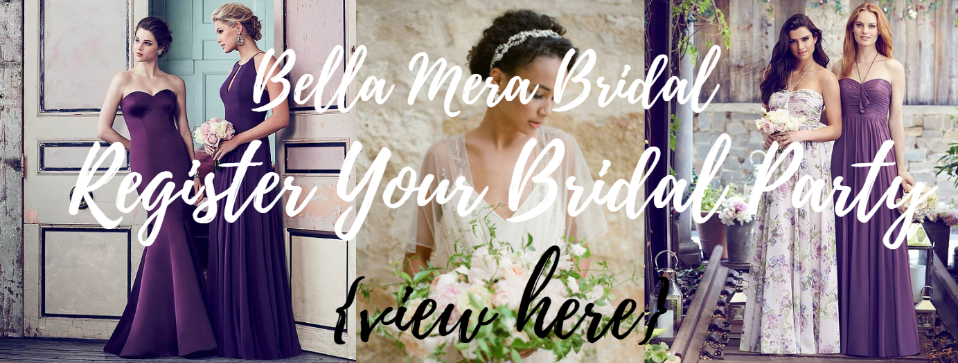 bridal-party-registrations-online-register-bridesmaids-virtual-bridesmaids-showrooms-bridesmaids-dresses-dessy-bridesmaids-bill-levkoff-bridesmaids.png