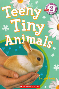 Teeny Tiny Animals-Level 2 Reader (Paperback)